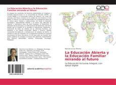 Buchcover von La Educación Abierta y la Educación Familiar mirando al futuro
