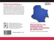 Portada del libro de Afectaciones a la autonomía de consejos territoriales de planeación