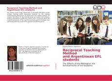Bookcover of Reciprocal Teaching Method and Argentinean EFL students