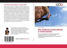 Portada del libro de De Cultura Innovadora a Innovación