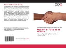 Couverture de México: El Paso de la Muerte