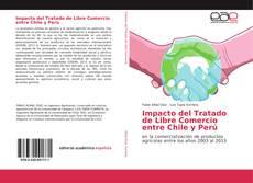 Portada del libro de Impacto del Tratado de Libre Comercio entre Chile y Perú
