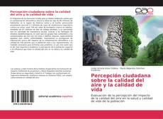 Portada del libro de Percepción ciudadana sobre la calidad del aire y la calidad de vida