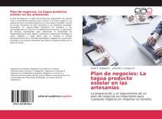 Couverture de Plan de negocios: La tagua producto estelar en las artesanías