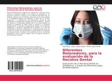 Portada del libro de Diferentes Retenedores, para la evaluación de la Recidiva Dental