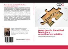 Capa do livro de Derecho a la identidad biológica y reproducción asistida