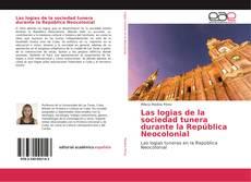 Portada del libro de Las logias de la sociedad tunera durante la República Neocolonial