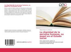 La dignidad de la persona humana, su papel en el Estado social的封面