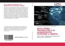 Bookcover of Java y Ruby: Introducción a la programación orientada a objetos