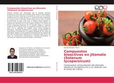 Compuestos bioactivos en jitomate (Solanum lycopersicum) kitap kapağı