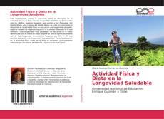 Copertina di Actividad Física y Dieta en la Longevidad Saludable