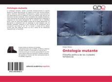 Capa do livro de Ontología mutante