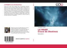 Обложка LA MAAR Cruce de Destinos