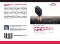 Buchcover von Melancolía, asco y lenguaje corporal en la anorexia
