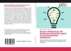Buchcover von Guías didácticas de heteroevaluación para el pensamiento aleatorio