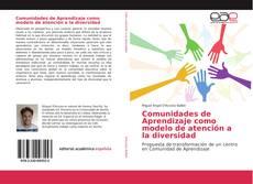Bookcover of Comunidades de Aprendizaje como modelo de atención a la diversidad