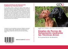 Buchcover von Empleo de Perros de Salvamento mediante las Técnicas Arcon