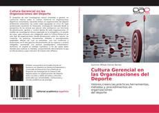 Bookcover of Cultura Gerencial en las Organizaciones del Deporte