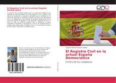Portada del libro de El Registro Civil en la actual España Democratica
