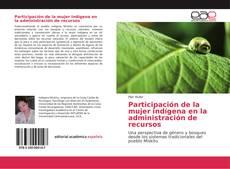 Bookcover of Participación de la mujer indígena en la administración de recursos