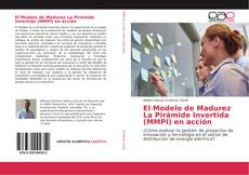 Обложка El Modelo de Madurez La Pirámide Invertida (MMPI) en acción