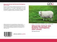 Обложка Situación Actual del Ectima Contagioso (Orf virus)