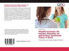 Couverture de Modificaciones de tejidos blandos en pacientes Síndrome Clase II-Div2