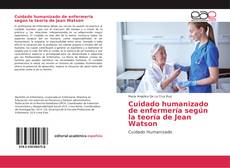 Capa do livro de Cuidado humanizado de enfermería según la teoría de Jean Watson