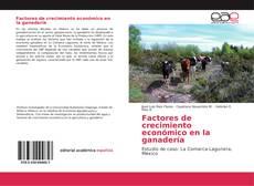 Bookcover of Factores de crecimiento económico en la ganadería