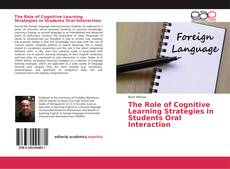 Copertina di The Role of Cognitive Learning Strategies in Students Oral Interaction
