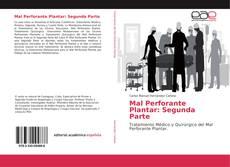 Bookcover of Mal Perforante Plantar: Segunda Parte