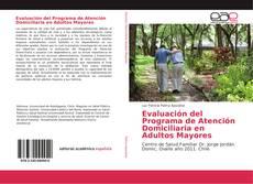 Bookcover of Evaluación del Programa de Atención Domiciliaria en Adultos Mayores