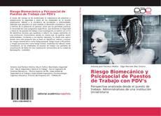 Bookcover of Riesgo Biomecánico y Psicosocial de puestos de trabajo con PDV's