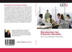 Bookcover of Decolonizar las Ciencias Sociales