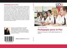 Bookcover of Pedagogía para la Paz