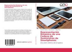 Bookcover of Representación Dinámica de una Cadena de Suministros de Smartphones