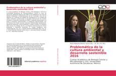 Couverture de Problemática de la cultura ambiental y desarrollo sostenible 2016