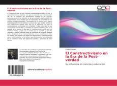 Capa do livro de El Constructivismo en la Era de la Post-verdad