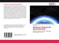 Bookcover of Historia Virtual de Quetzalcóatl