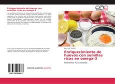 Bookcover of Enriquecimiento de huevos con semillas ricas en omega-3