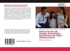 Portada del libro de Potenciación de Pautas Parentales Resilientes de Hijos Adolescentes