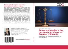 Bookcover of Penas aplicables a las personas jurídicas en Ecuador y España