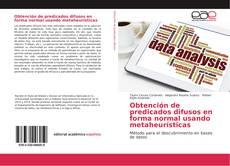 Bookcover of Obtención de predicados difusos en forma normal usando metaheurísticas