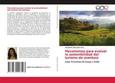 Bookcover of Mecanismos para evaluar la sostenibilidad del turismo de aventura