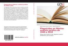 Bookcover of Plaguicidas en México: análisis jurídico de 1940 a 2010