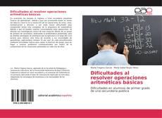 Bookcover of Dificultades al resolver operaciones aritméticas básicas
