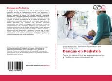Bookcover of Dengue en Pediatría