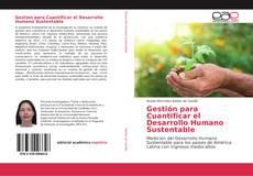 Portada del libro de Gestión para Cuantificar el Desarrollo Humano Sustentable
