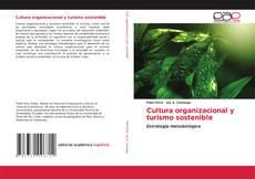 Bookcover of Cultura organizacional y turismo sostenible