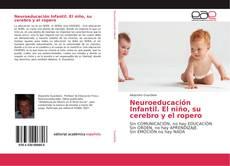 Neuroeducación Infantil. El niño, su cerebro y el ropero的封面